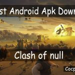 Clash of null 14.0.02 - Latest Android Apk Download Free